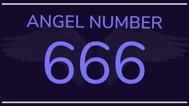 Angel Number 666: Meaning & Symbolism